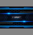 modern futuristic e-sports concept background vector image vector image