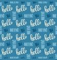 seamless handwritten lettering hello pattern vector image vector image