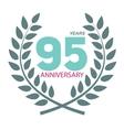 Template Logo 95 Anniversary in Laurel Wreath vector image vector image
