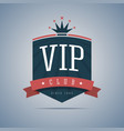 vip club sign with ribbon crown and stars vector image vector image