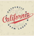 california typography for t-shirt print vector image vector image