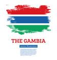 gambia flag with brush strokes independence vector image vector image