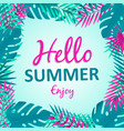hello summer card tropical palm tree leaves vector image vector image