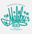 malibu surf typography t-shirt print design vector image vector image
