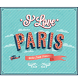 Vintage greeting card from Paris vector image