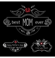 Vintage Mothers Day Labels Set On Chalkboard best vector image