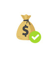 money with approved checkmark icon flat vector image