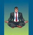 businessman meditating with background vector image