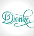 DANKE hand lettering vector image vector image