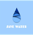 water drop aqua paper cut effect save vector image vector image