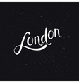 White London Message on a Dotted Black Background vector image vector image