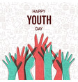 youth day card diversity teen hand group vector image vector image