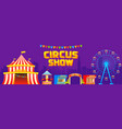 circus and attractions banner vector image vector image