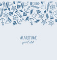hand drawn nautical template vector image vector image