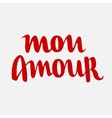 Mon amour hand drawn letterin vector image vector image