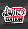 logo for limited edition product vector image