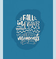 travel life style inspiration quote about good vector image vector image