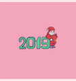 happy new year santa claus 2019 vector image