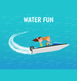 water fun girls riding motor boat poster vector image vector image