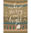 christmas card be marry and bright hand drawn vector image vector image