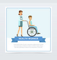 female doctor pushing disabled man sitting on vector image
