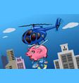 an helicopter with a piggy bank throwing money vector image vector image