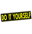 do it yourself stamp vector image