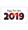 happy new year 2019 modern fire red isolated text vector image vector image