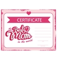 template certificate Best mom in the world vector image vector image