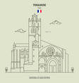 cathedral of saint stephen in toulouse vector image vector image