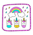 greeting card with funny unicorns and a rainbow vector image