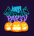 happy halloween greeting card with lettering vector image vector image
