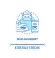 send an enquiry concept icon vector image vector image