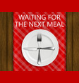 waiting for the next meal vector image vector image