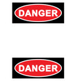 warning sign danger sign with blank space for your vector image vector image
