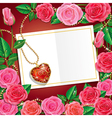 Beautiful Roses With Necklet and Card vector image vector image