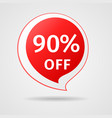 discount sticker with 90 percent off vector image vector image