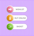 round buttons with arrow symbols and text vector image vector image