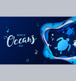 world oceans day paper art seascape with turtles vector image vector image