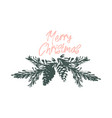 merry christmas tree spruce cone hand drawn branch vector image vector image