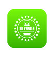 prototype 3d printing icon green vector image vector image