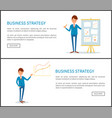 business strategy businessman shows plan on board vector image vector image