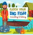 fishing and fisher fish catch tourism leisure vector image vector image