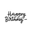 happy birthday hand lettering composition vector image vector image