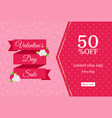 valentines day sale web banner design template vector image