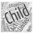 child citizen protection act Word Cloud Concept vector image vector image