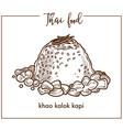 exotic khao kalok kapi dish from thai food vector image vector image