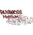 freedom the battle cry of the business owner text vector image vector image