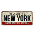 welcome to new york vintage rusty metal plate vector image