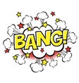 bang phrase in speech bubble comic text bubble vector image vector image